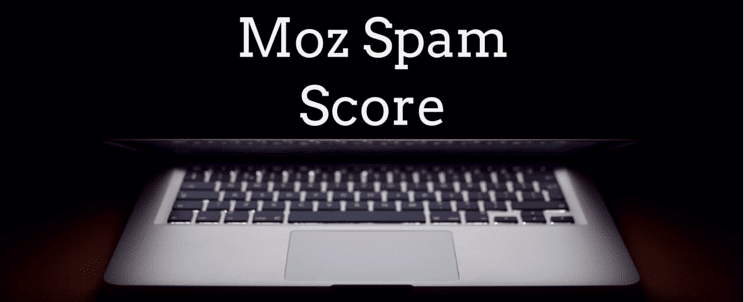 Moz Spam Score