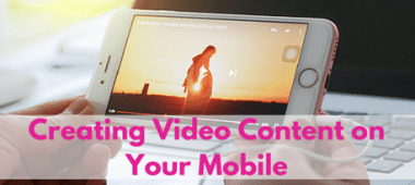 Video Content on Mobile