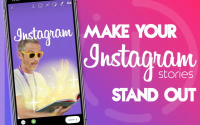 How To Make Your Instagram Stories Stand Out