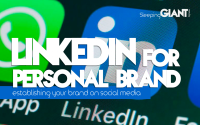 Using LinkedIn to Create a Personal Brand