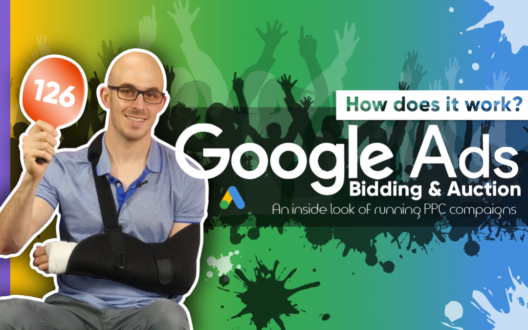 Google Ads Bidding & Auction: How Does It Work? ????