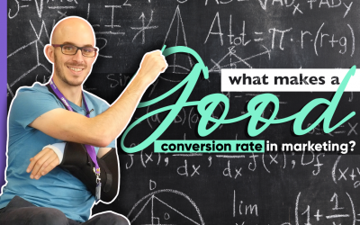 What Makes A Good Conversion Rate In Marketing?