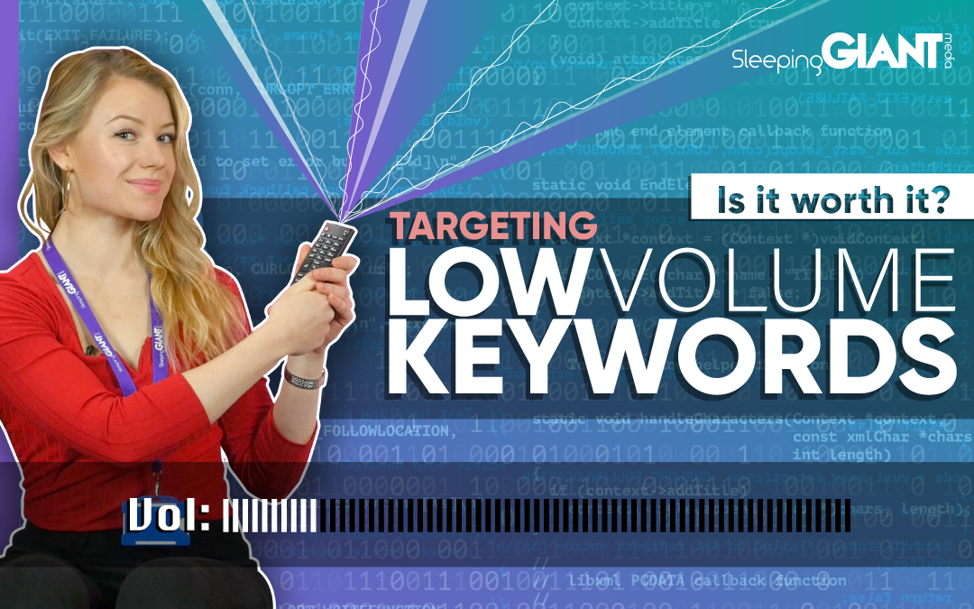 Low Monthly Search Volume Keyword Targeting: It's Worth It! 👍