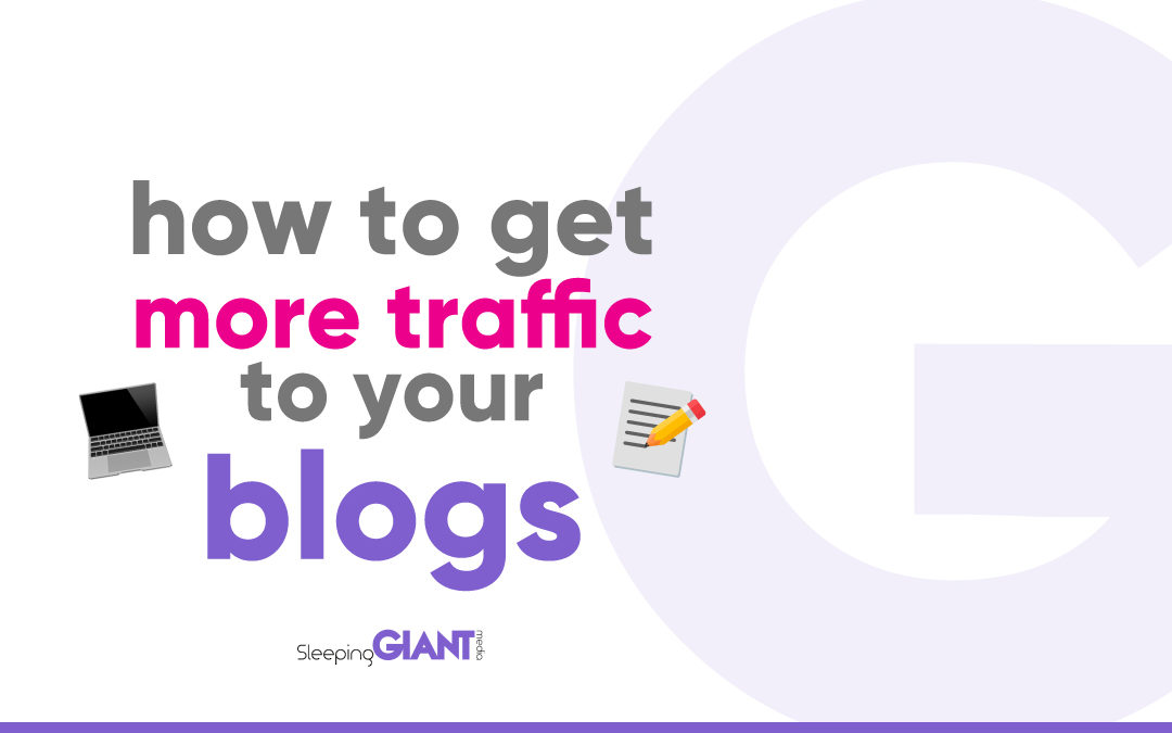 Getting More Blog Traffic To Your Website In 2020