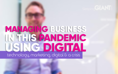 Managing Business In A Crisis Using Digital, Technology & Marketing