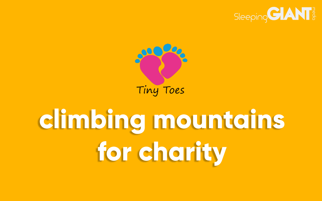We Raised Money For Tiny Toes Charity By Climbing Mountains