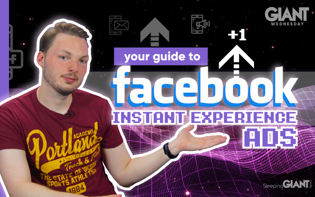 Your Guide To Facebook Instant Experience Ads