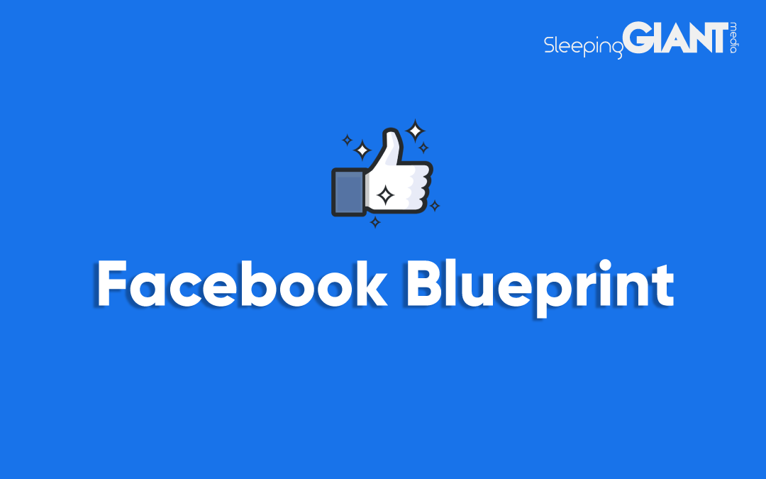 What's Available With Facebook Blueprint?