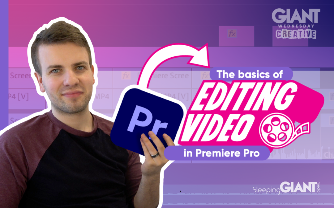 The Basics Of Video Editing In Adobe Premiere Pro