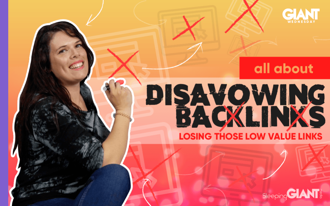 Disavowing Backlinks: What They Are & How To Do It