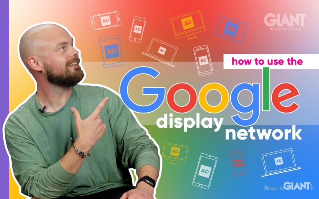 Google Display Network Explained