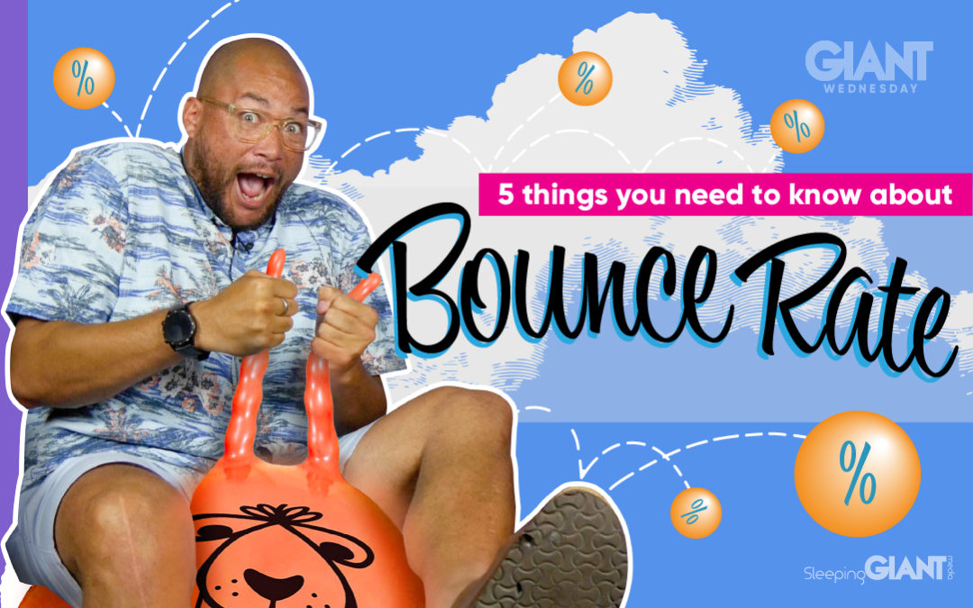 5 Things You Need To Know About Bounce Rate